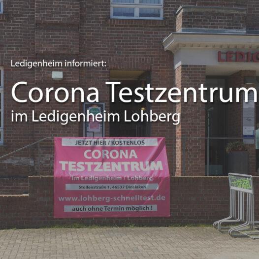 Corona Testzentrum im Ledigenheim Lohberg